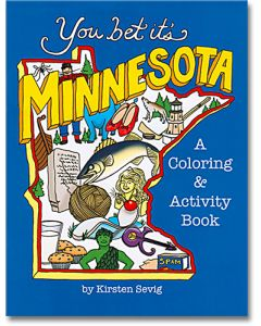 You Bet it's Minnesota Coloring Book