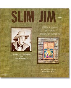 #3 LP Slim Jim  - Keep a Light in Your Window Tonight