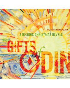 The Gifts of Odin: A Nordic Christmas Revels