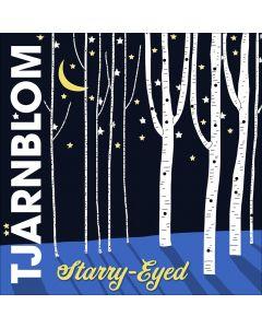 Tjärnblom: Starry-Eyed