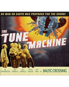 The Tune Machine - Baltic Crossing