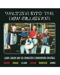 Waltzing Into the New Millennium - LeRoy Larson
