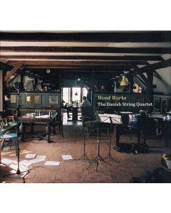 Wood Works: The Danish String Quartet