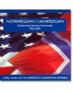 Norwegian/American Celebrating Norway Centennial - Leroy Larson