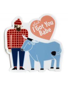 I Got You Babe Sticker