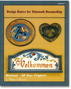Design Basics for Telemark Rosemaling Vol 1