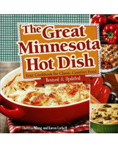 The Great Minnesota Hot Dish Revised & Updated