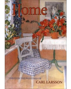 HOME Through the Paintings of Carl Larsson