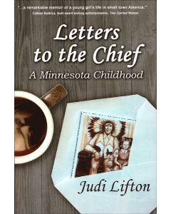 Letters to the Chief: A Minnesota Childhood