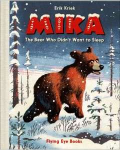 MIKA The Bear Who Didn't Want to Sleep