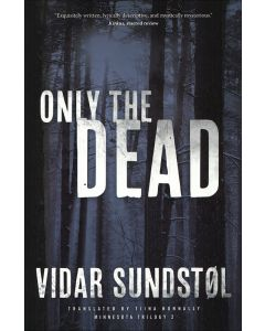 2. Only the Dead