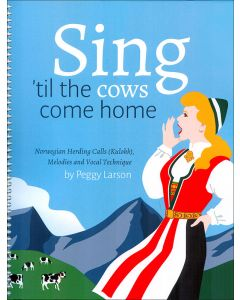 Sing 'til Cows Come Home w/CD