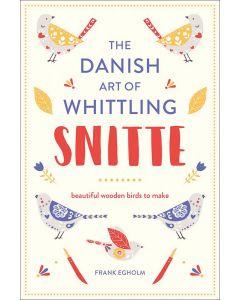 Snitte: The Danish Art of Whittling (Birds)