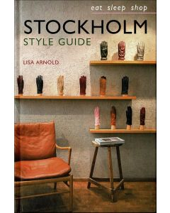 Stockholm Style Guide: Eat Sleep Shop