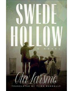 Swede Hollow - A Novel pb