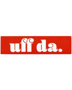 Uff Da Bumper Sticker
