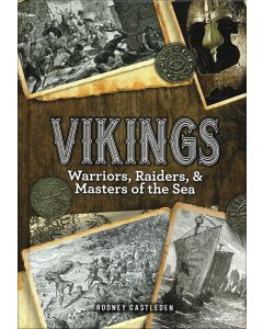 Vikings: Warriors, Raiders, & Masters of the Sea