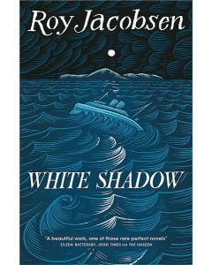 White Shadow  - The Barrøy Trilogy #2