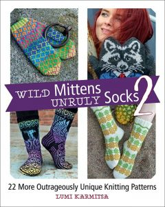Wild Mittens & Unruly Socks 2