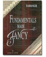 Hardanger Fundamentals Made Fancy