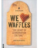 We Love (Heart) Waffles