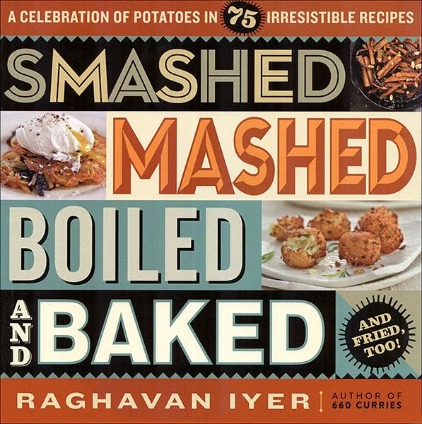 Smashed-Mashed-Boiled-and-Baked-Cookbook